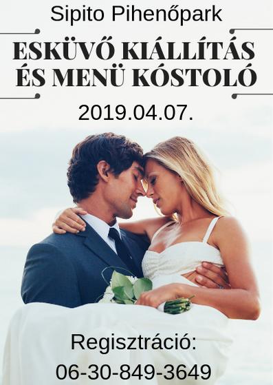 Esküvő helyszín | Esküvő kiállítás és menü kóstoló - 2019.04.07.